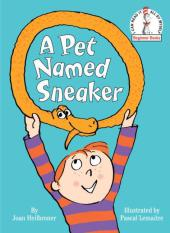 A Pet Named Sneaker - Joan Heilbroner