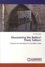 Discovering the Baltics? Think Tallinn! - Vlad Vernygora