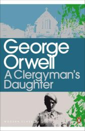 A Clergyman's Daughter - George Orwell