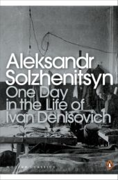 One Day in the Life of Ivan Denisovich - Alexander Solschenizyn