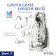 Lyrische Beute, 3 Audio-CDs - Günter Grass