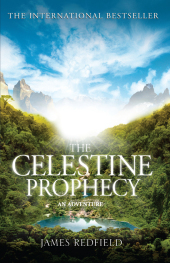 The Celestine Prophecy, An Adventure - James Redfield