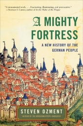 A Mighty Fortress - Steven Ozment