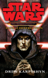 Star Wars, Darth Bane - Path of Destruction - Drew Karpyshyn