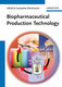 Biopharmaceutical Production Technology, 2 Vols. - Ganapathy Subramanian