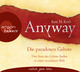 Anyway, 2 Audio-CDs - Kent M. Keith