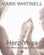 Herz-Yoga - Mark Whitwell