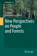 New Perspectives on People and Forests - Eva Ritter