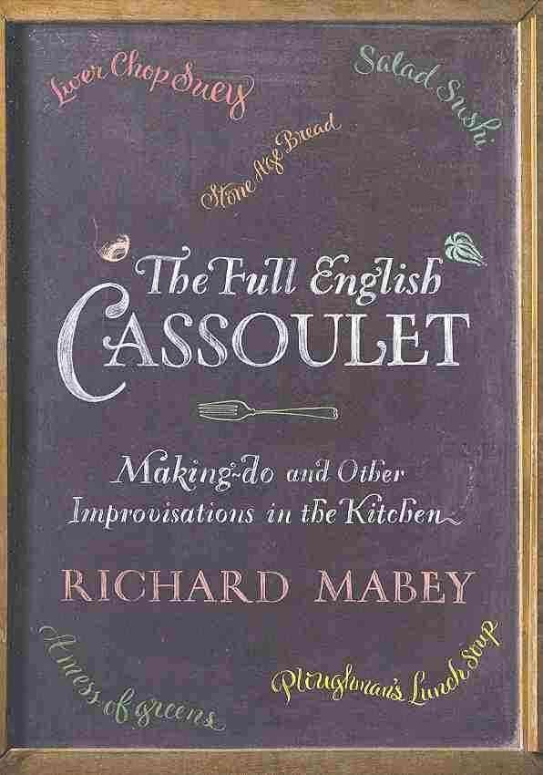The Full English Cassoulet - Richard Mabey