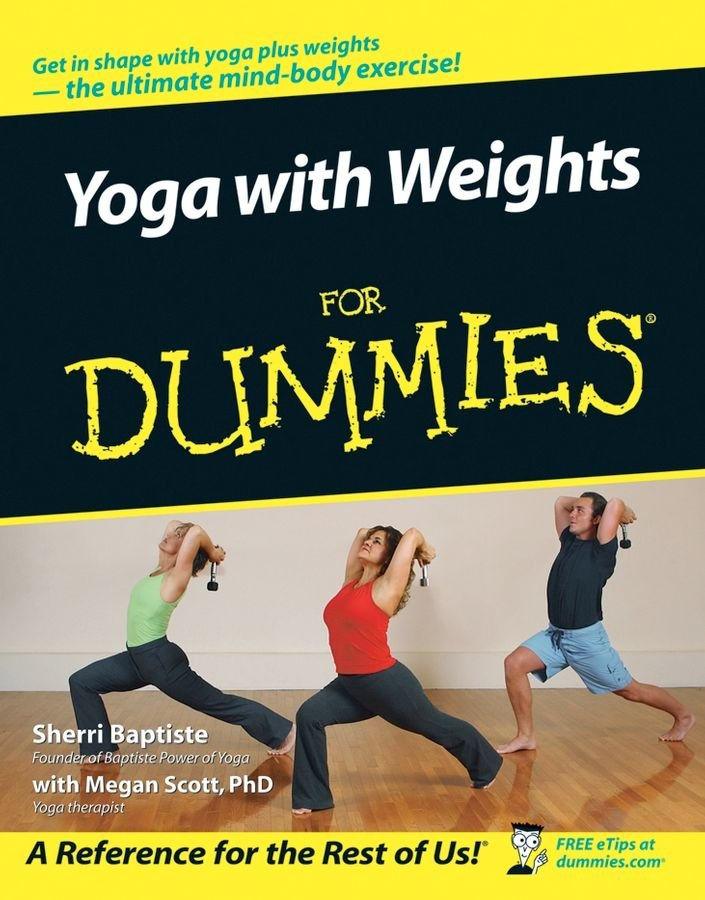 Yoga with Weights For Dummies - Sherri Baptiste
