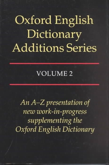 Oxford English Dictionary Additions Series: Volume 2 - John Simpson