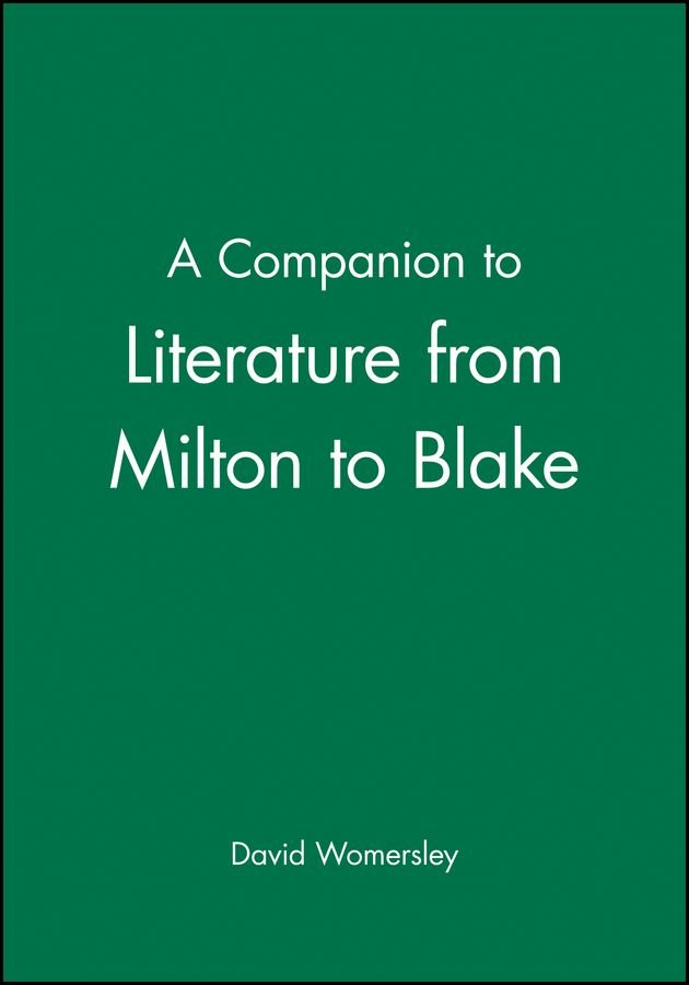 A Companion to Literature from Milton to Blake - David Womersley