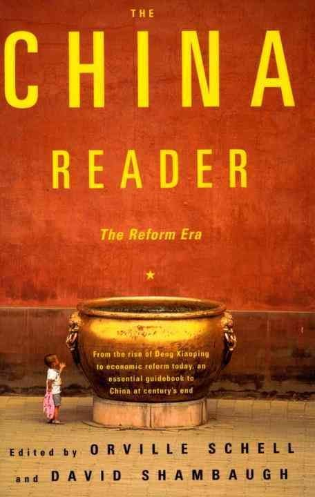 The China Reader - Orville Schell