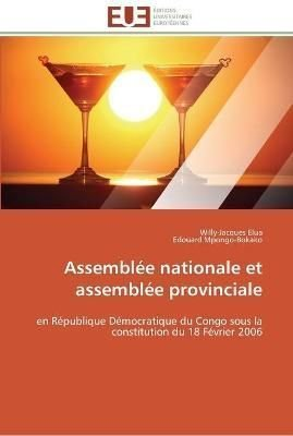 Assemblee Nationale Et Assemblee Provinciale - Collectif