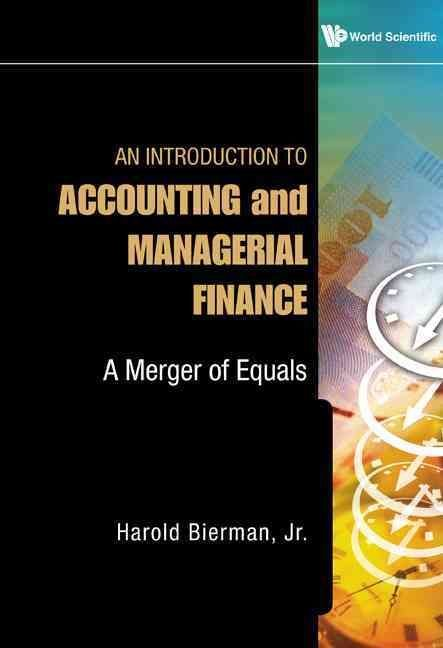 An Introduction to Accounting and Managerial Finance - Harold Bierman