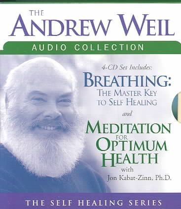 The Andrew Weil Audio Collection - Andrew T. Weil