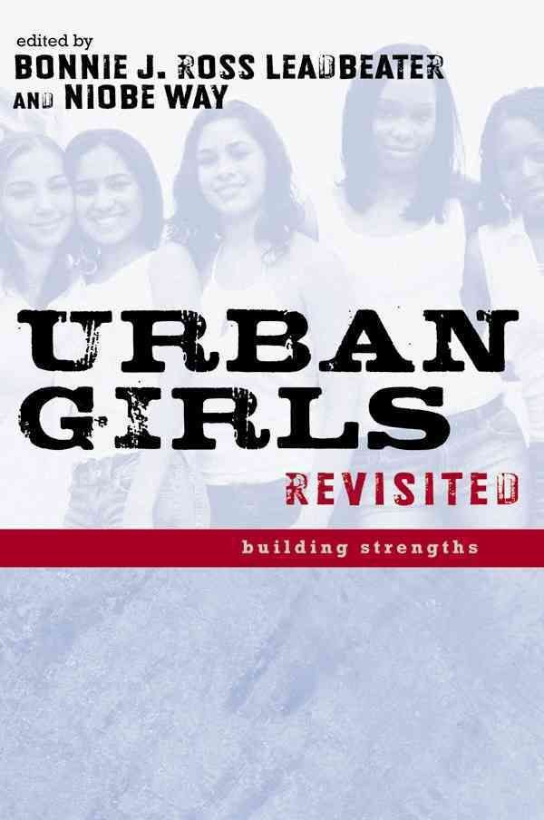 Urban Girls Revisited - Bonnie J. Ross Leadbeater