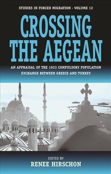 Crossing the Aegean - Renee Hirschon