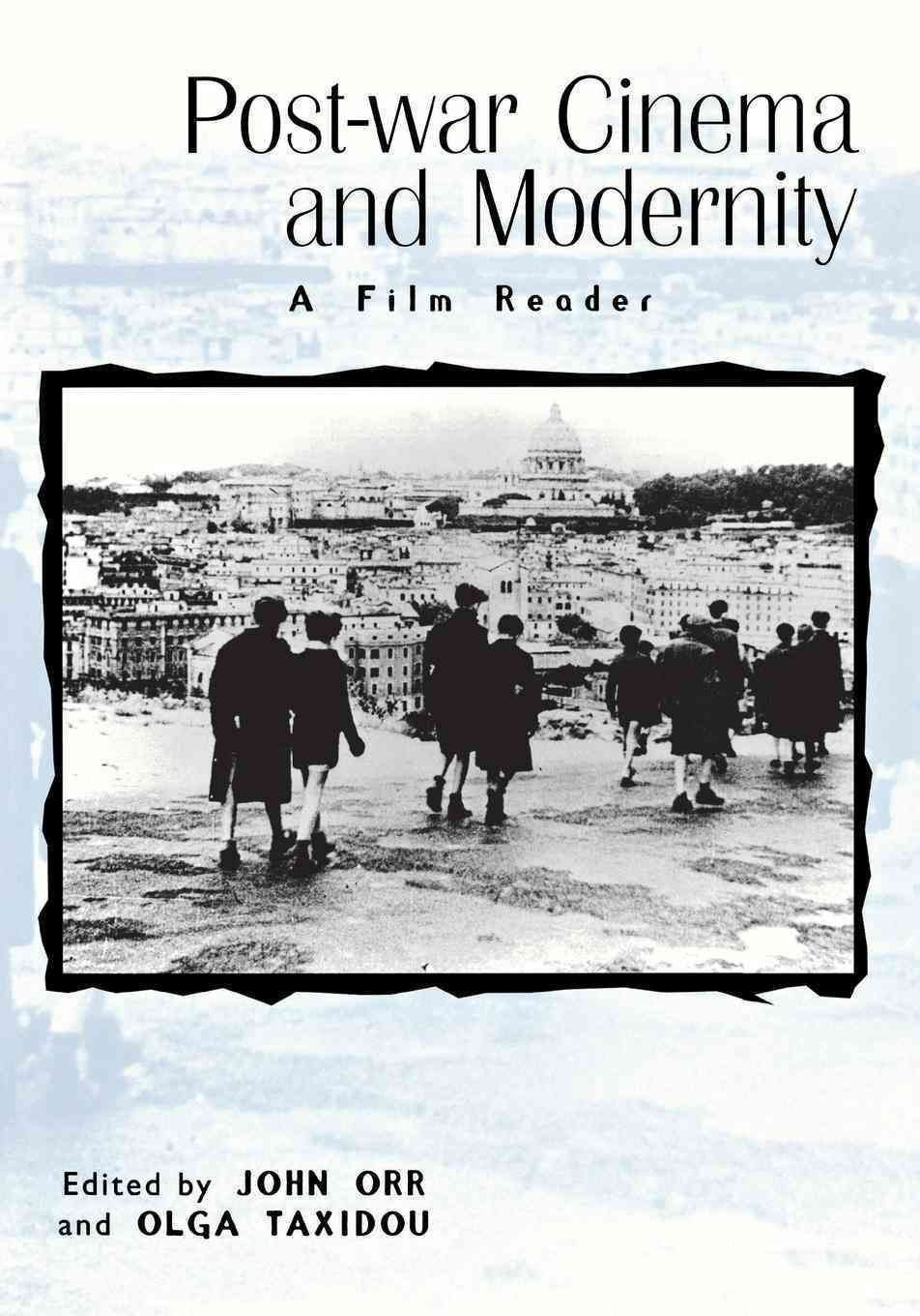 Post-War Cinema and Modernity - John Orr