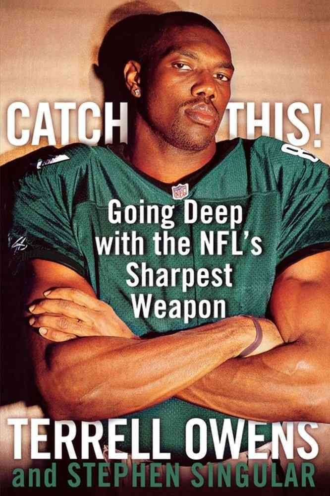 Catch This! - Terrell Owens