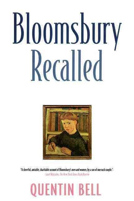 Bloomsbury Recalled - Quentin Bell