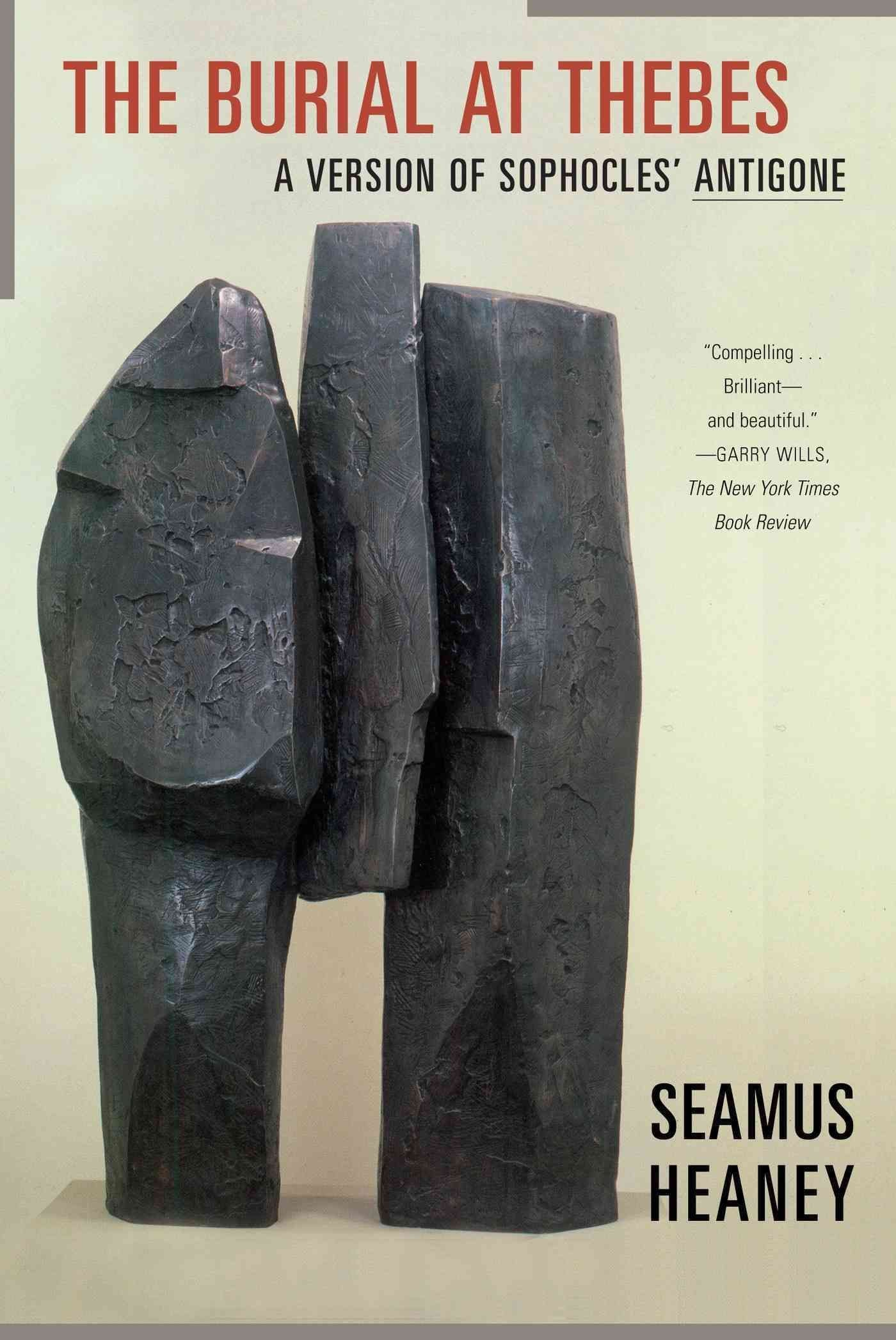 The Burial at Thebes - Seamus Heaney