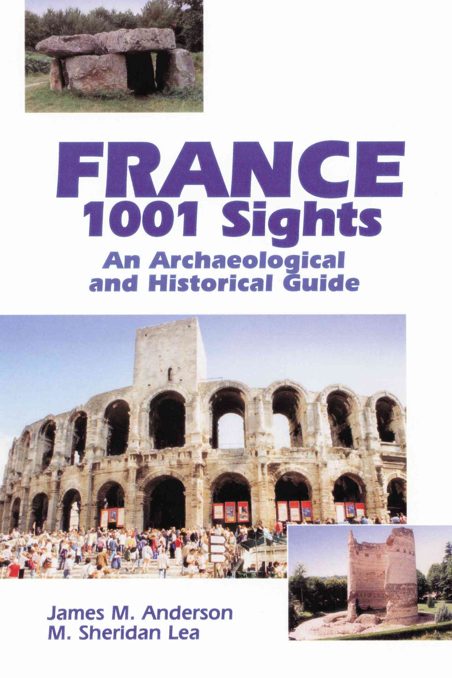 France, 1001 Sights - James M. Anderson