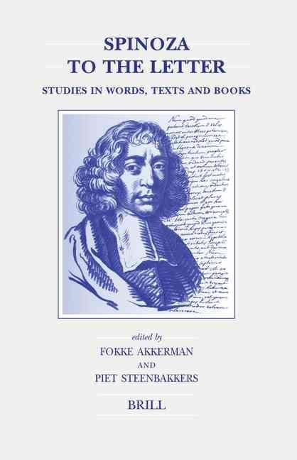 Spinoza to the Letter - Fokke Akkerman