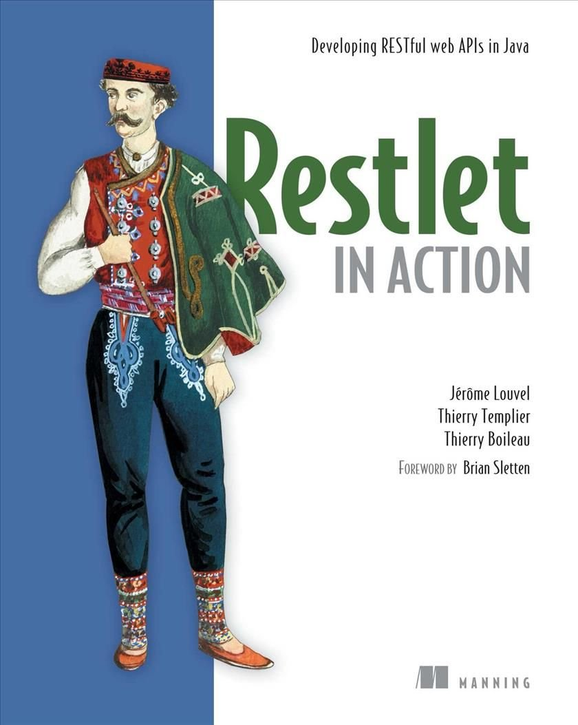 Restlet in Action - Jerome Louvel