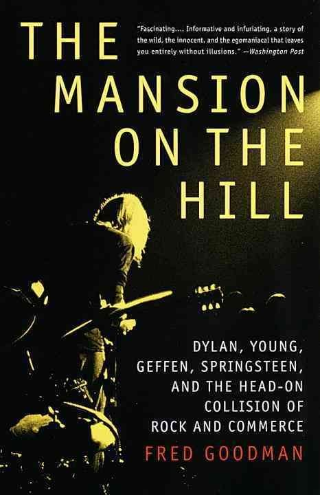 The Mansion on the Hill - Fred Goodman