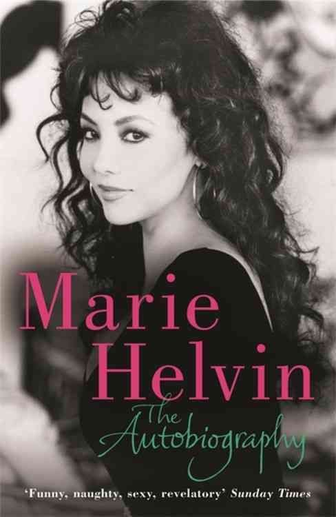 The Autobiography - Marie Helvin