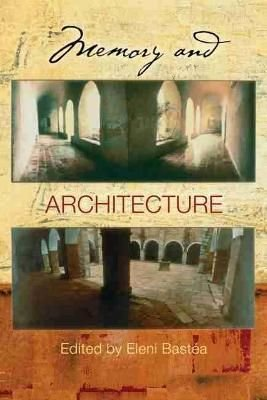 Memory and Architecture - Eleni Bastea