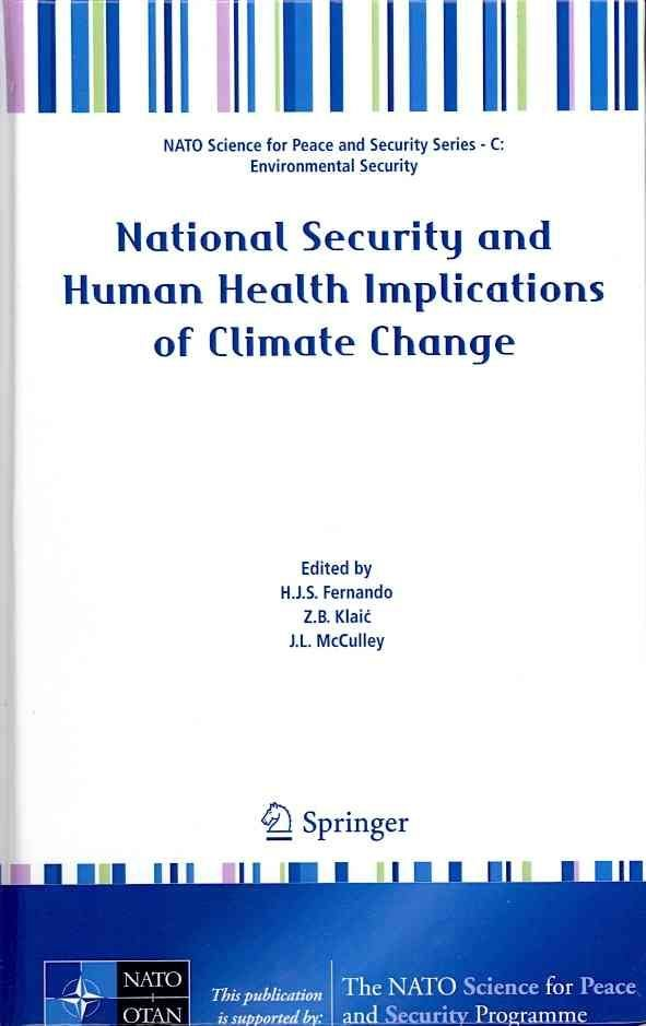 National Security and Human Health Implications of Climate Change - Harindra Fernando