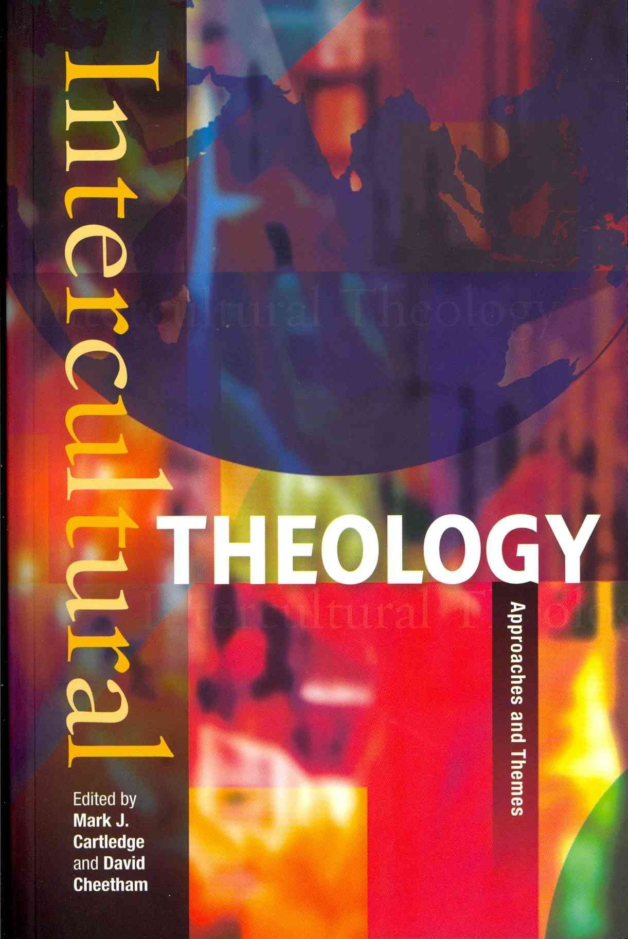 Intercultural Theology - Mark J. Cartledge