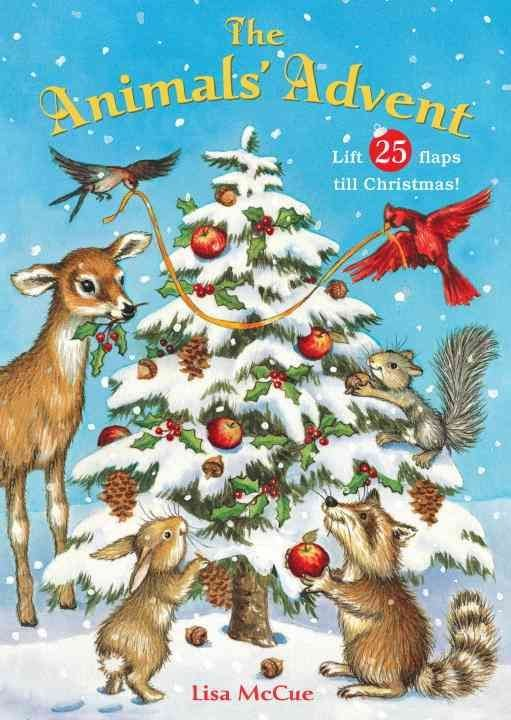 The Animals' Advent - Lisa McCue