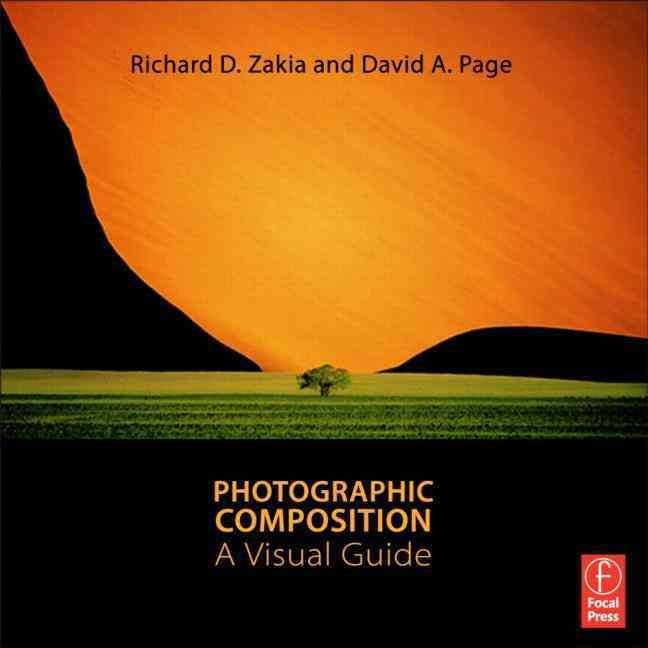 Photographic Composition: A Visual Guide - Richard D. Zakia