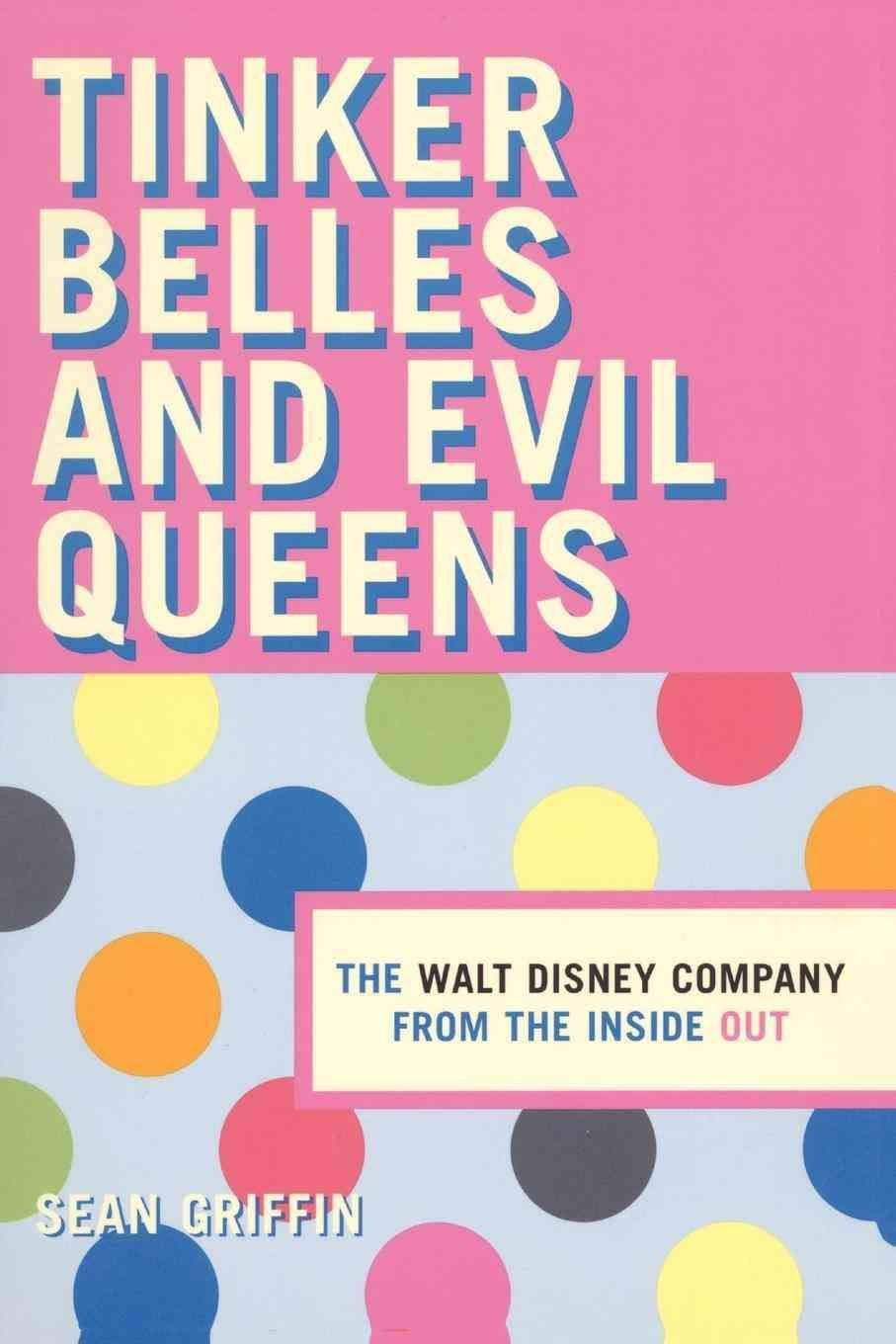 Tinker Belles and Evil Queens - Sean P. Griffin
