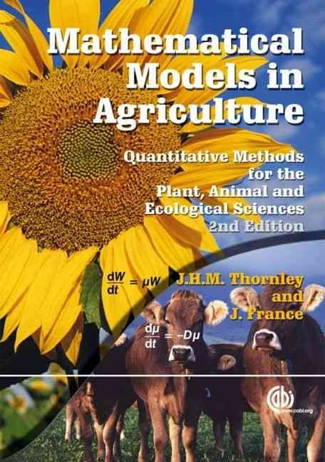 Mathematical Models in Agriculture - J.H.M. Thornley