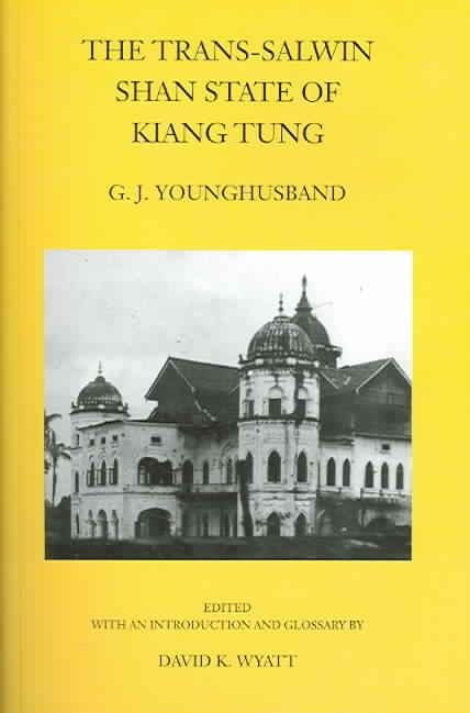 The Trans-Salwin Shan State of Kiang Tung