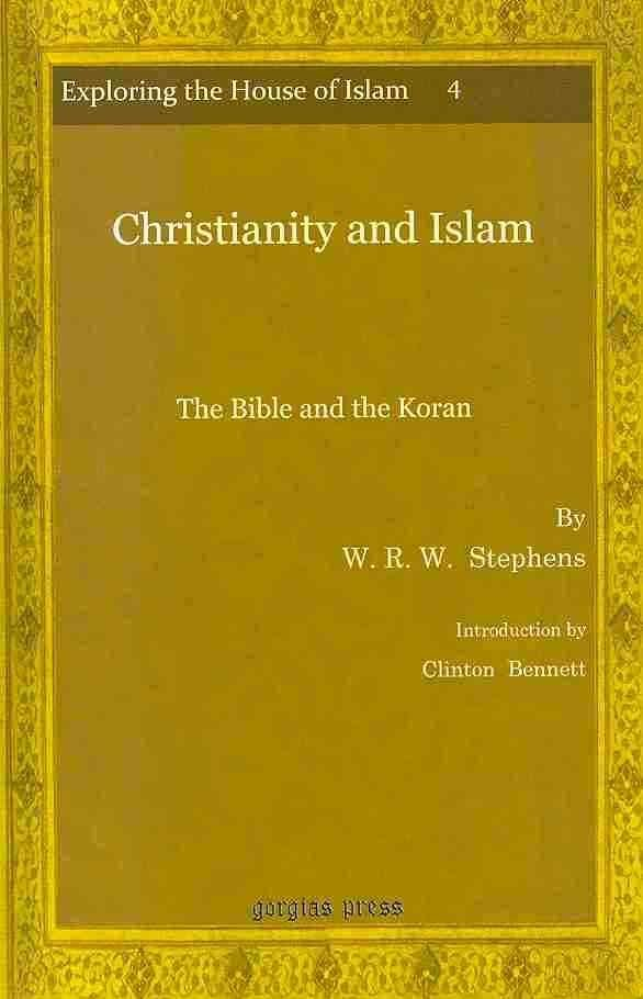 Christianity and Islam - W.R.W. Stephens