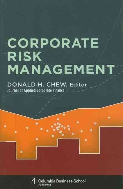 Corporate Risk Management - Donald H. Chew