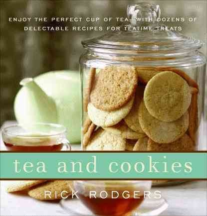 Tea & Cookies - Rick Rodgers