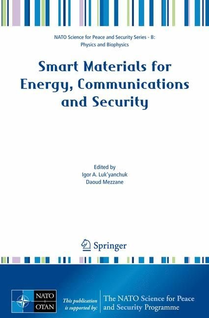 Smart Materials for Energy, Communications and Security - Igor A. Luk'yanchuk