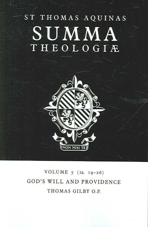 Summa Theologiae: Volume 5, God's Will and Providence - Saint Thomas Aquinas