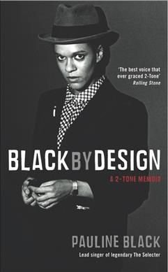 Black by Design - Pauline Black