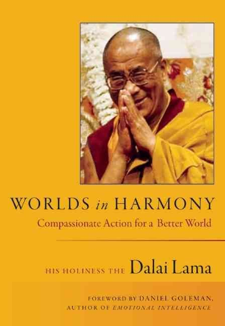 Worlds in Harmony - Dalai Lama