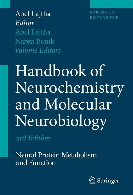 Handbook of Neurochemistry and Molecular Neurobiology - Abel Lajtha