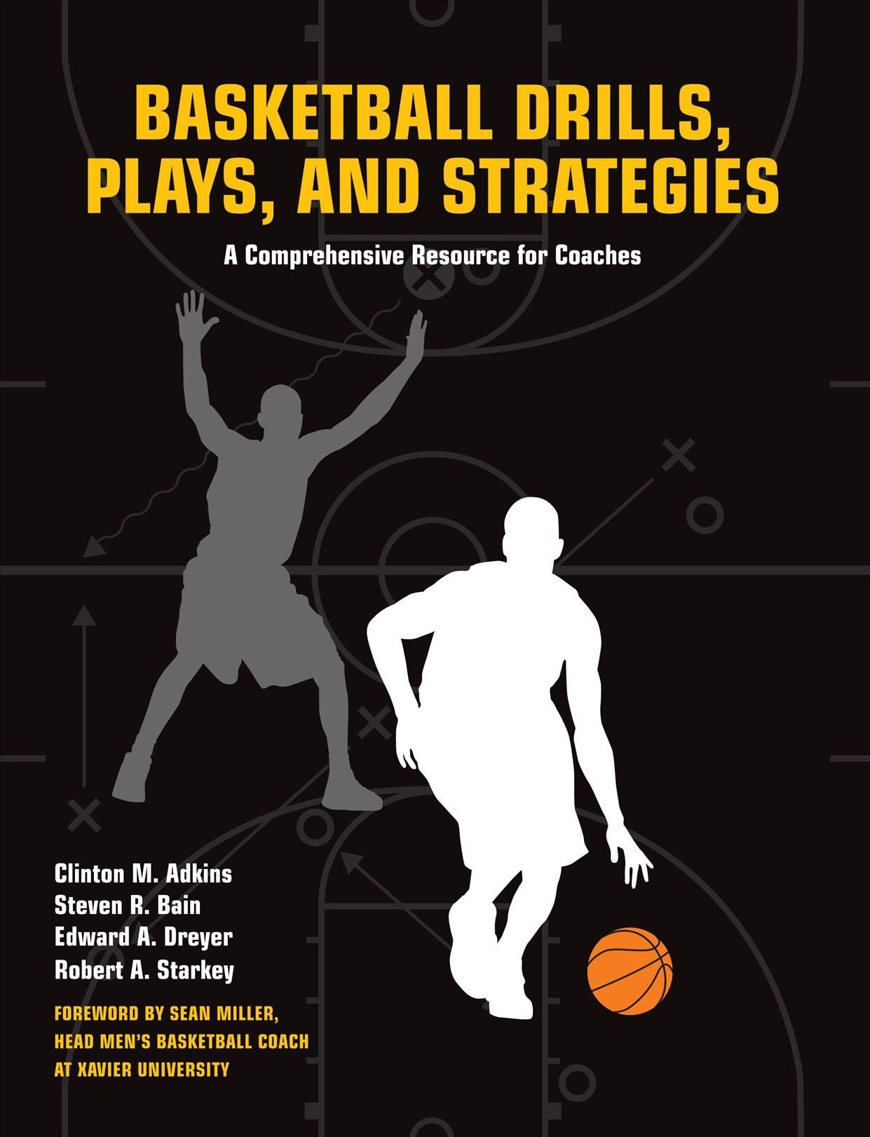 Basketball Drills, Plays and Strategies - Clint Adkins