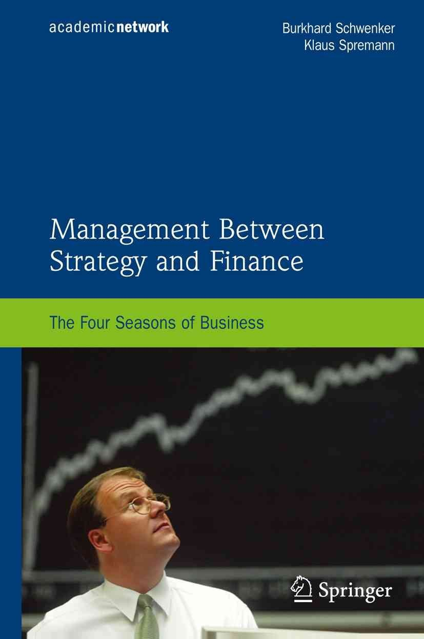 Management Between Strategy and Finance - Burkhard Schwenker