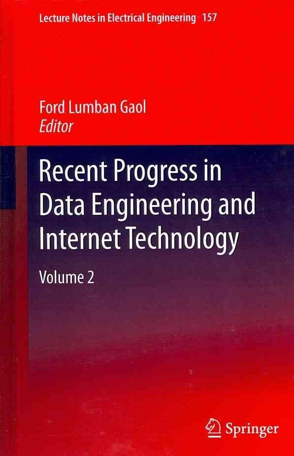 Recent Progress in Data Engineering and Internet Technology: v. 2